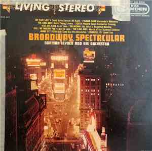 Norman Leyden And His Orchestra - Broadway Spectacular