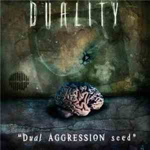 Duality  - Dual Aggression Seed