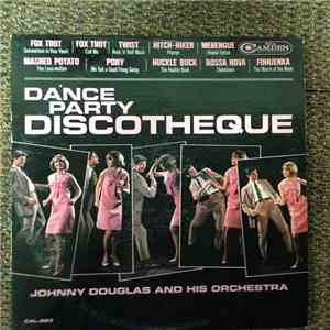 Johnny Douglas And His Orchestra - Dance Party Discotheque