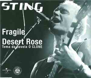 Sting - Fragile / Desert Rose