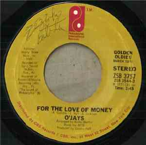 O'Jays - For The Love Of Money