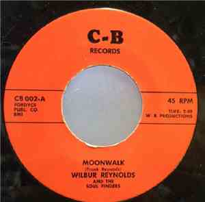 Wilbur Reynolds - Moonwalk / Tenderizer