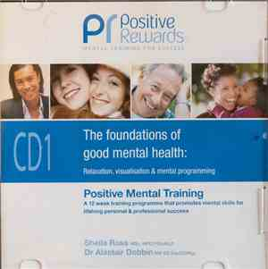 Sheila Ross , Dr Alastair Dobbin - Positive Mental Training CD1: The Founda ...
