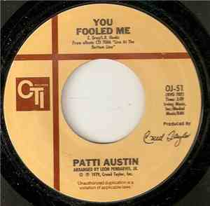 Patti Austin - You Fooled Me / Love Me By Name