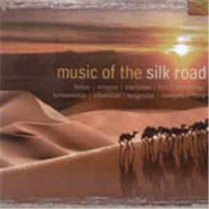 Various - Music Of The Silk Road