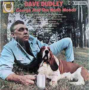 Dave Dudley - George And The North Woods