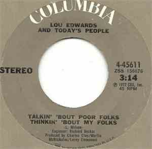 Lou Edwards And Today's People - Talkin' 'Bout Poor Folks Thinkin' 'Bout My ...