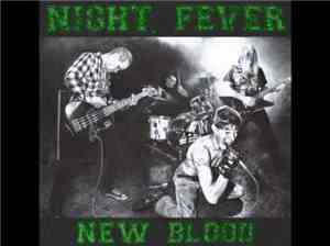 Night Fever  - New Blood