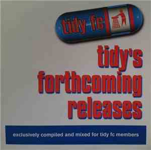 Various - Tidy's Forthcoming Releases