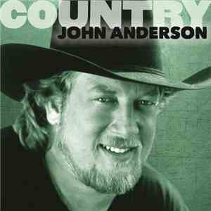 John Anderson  - Country John Anderson