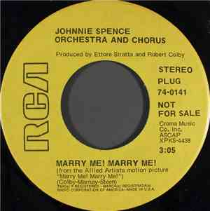 Johnnie Spence Orchestra And Chorus - Marry Me! Marry Me!