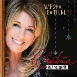 Marsha Bartenetti - Christmas In The Spirit