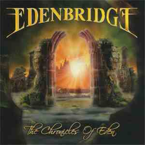 Edenbridge - The Chronicles Of Eden
