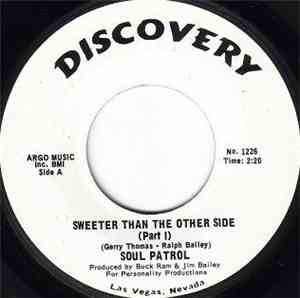 Soul Patrol  - Sweeter Than The Other Side (Parts I & II)
