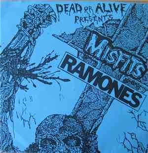 Misfits / Ramones - Dead Or Alive Presents