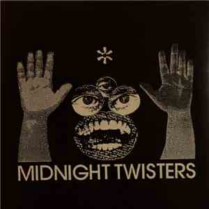 Midnight Twisters - Midnight Twisters