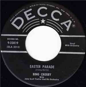 Bing Crosby - Easter Parade / I've Got Plenty To Be Thankful For