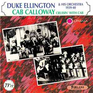 Duke Ellington And His Orchestra, Cab Calloway - Duke Ellington & His Orche ...
