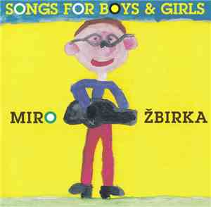 Miro Žbirka - Songs For Boys & Girls